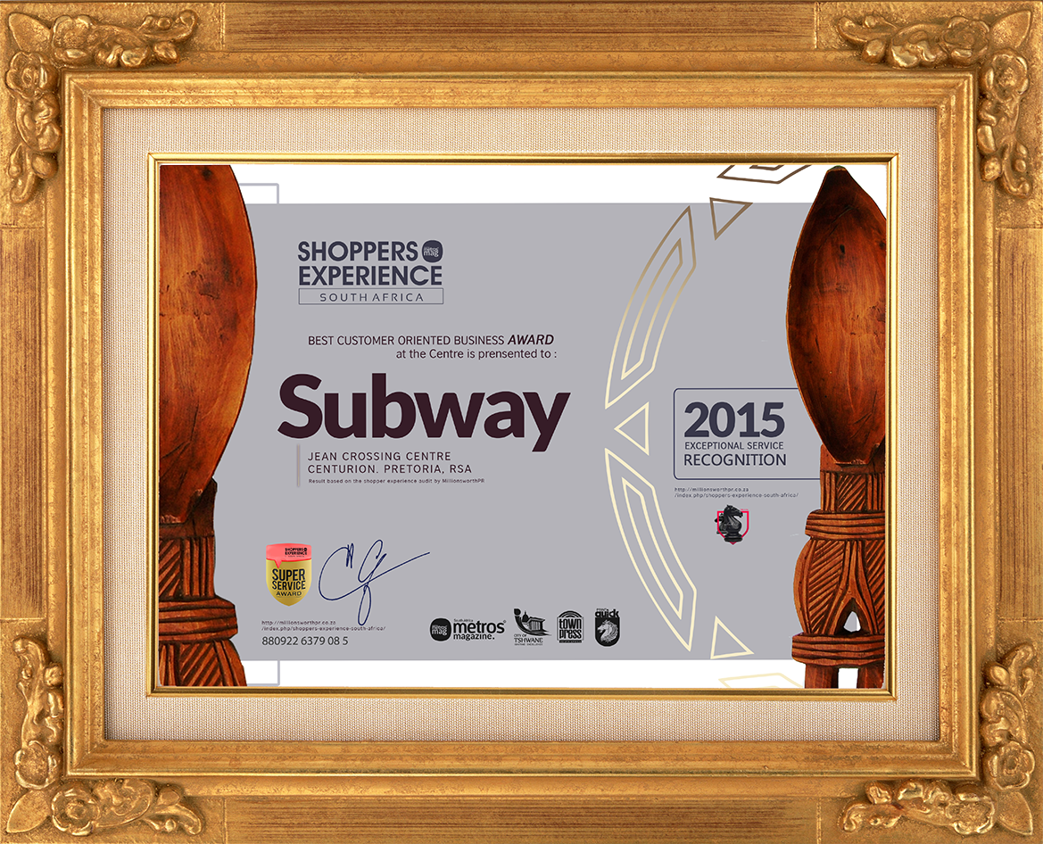 JEAN CROSSING CENTRE RECOGNIZED AS SUBWAY WINS SHOPPERS EXPERIENCE AWARD.