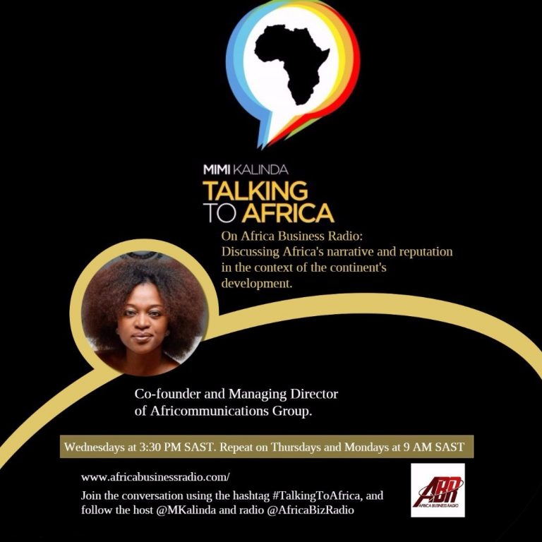 Africa Business Radio launches new show to unpack Africa's reputational challenges and opportunities.