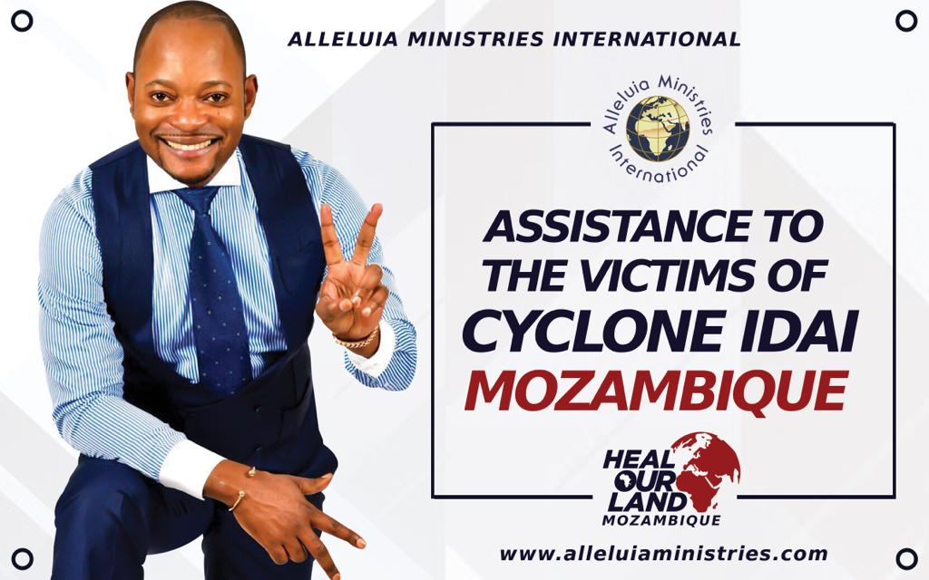 Alleluia Ministries International launches cross-border help for Cyclone Idai survivors in Mozambique